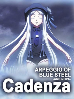 Arpeggio of Blue Steel - Ars Nova - Cadenza - 1
