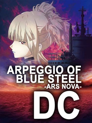 Arpeggio of Blue Steel - Ars Nova - DC - 1