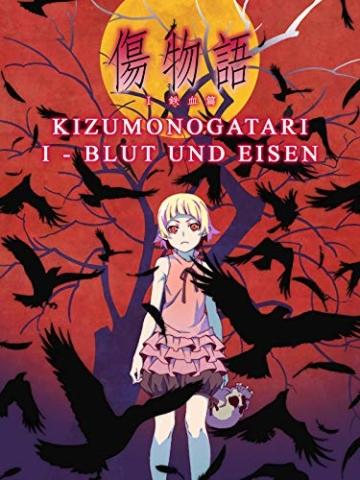 Kizumonogatari I - Blut und Eisen - 1