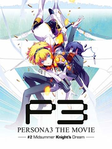 Persona 3 - Midsummer Knight's Dream - Movie 2 - 1