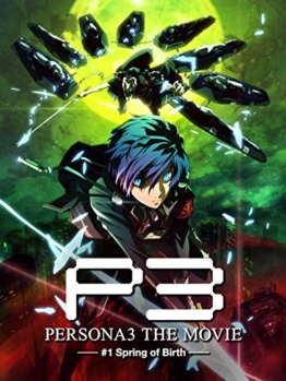 Persona 3 - Spring of Birth - Movie 1 - 1